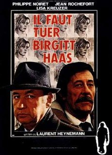 <i>Birgitt Haas Must Be Killed</i> 1981 film by Laurent Heynemann