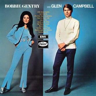 Bobbie Gentry and Glen Campbell - Image: Bobbie Gentry and Glen Campbell Bobbie Gentry & Glen Campbell