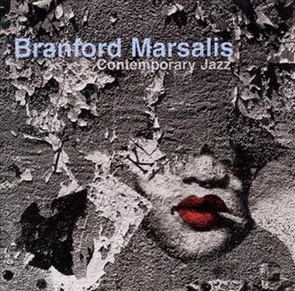 Contemporary Jazz (Branford Marsalis album) - Image: Branford Marsalis Contemporary Jazz