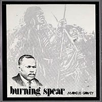 200px-BurningSpear-MarcusGarvey(JA)