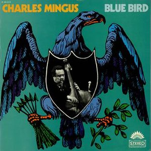 Charles Mingus in Paris: The Complete America Session - Image: Charles Mingus Blue Bird