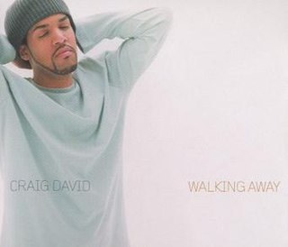 Walking Away (Craig David song) 2000 single by Craig David