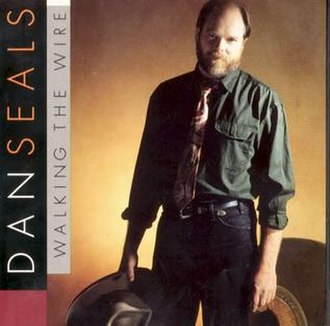 Walking the Wire (album) - Image: Dan seals walking the wire