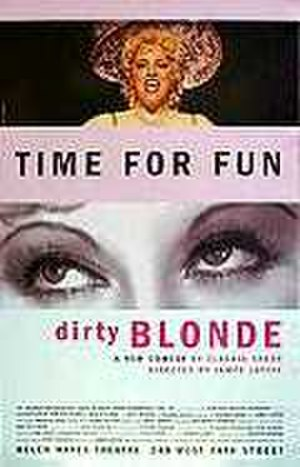 Dirty Blonde (play) - Image: Dirty Blonde Poster