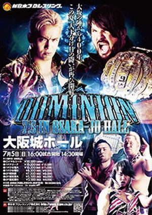 Dominion 7.5 in Osaka-jo Hall - Promotional poster for the event, featuring Kazuchika Okada, A.J. Styles, Shinsuke Nakamura, Togi Makabe and Hiroshi Tanahashi