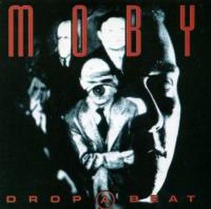 Drop a Beat - Image: Drop A Beat Moby Single