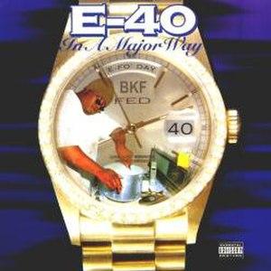 In a Major Way - Image: E 40 In a Major Way