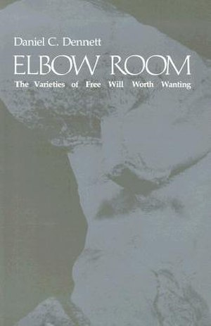 Elbow Room (book) - Image: Elbow Room The Varieties of Free Will Worth Wanting