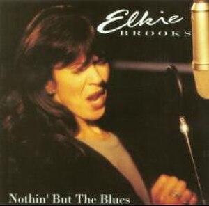 Nothin' but the Blues (Elkie Brooks album) - Image: Elk NBB