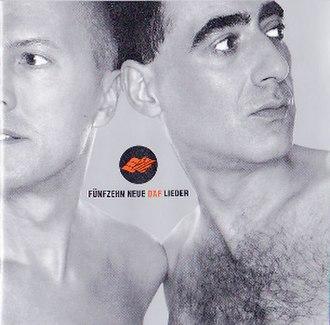 Fünfzehn neue D.A.F.-Lieder - Image: Fünfzehn neue D.A.F Lieder CD cover