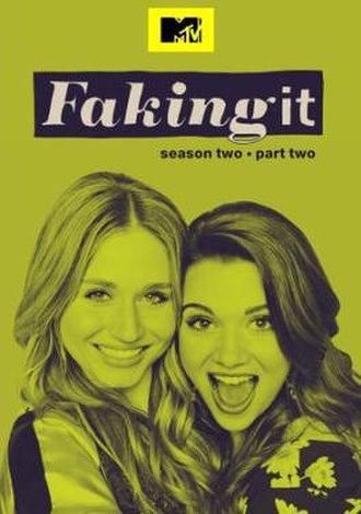 Faking It (season 2) - Image: Faking It season 2, part 2 poster