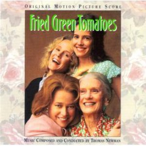 Fried Green Tomatoes (score) - Image: Fried Green Tomatoes Score