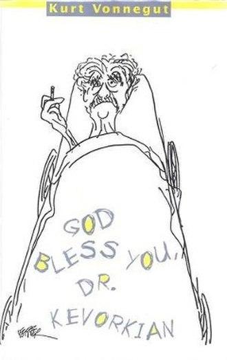 God Bless You, Dr. Kevorkian - Image: God Bless You Dr Kevorkian