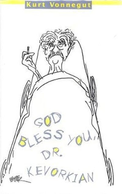 Picture of a book: God Bless You, Dr. Kevorkian