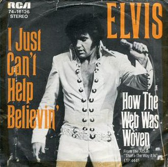 I Just Can't Help Believing - Image: I Just Can't Help Believing Elvis Presley