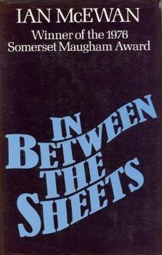 In Between the Sheets - First edition cover, publ. Jonathan Cape