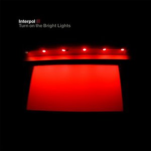 Turn on the Bright Lights - Image: Interpol Turn On The Bright Lights