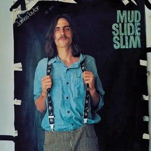 Mud Slide Slim and the Blue Horizon - Image: James Taylor Mud Slide Slim and the Blue Horizon
