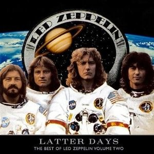 The Best of Led Zeppelin - Image: Led Zeppelin Latter Days