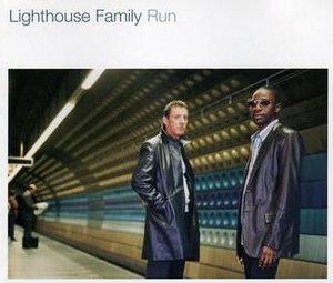 Run (Lighthouse Family song) - Image: Lighthouse Family Run (1)