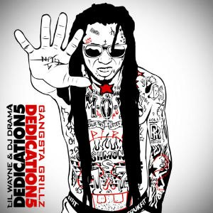 Dedication 5 - Image: Lil Wayne Dedication 5
