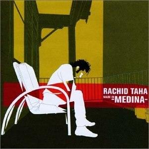 Made in Medina - Image: Made In Medina Rachid Taha