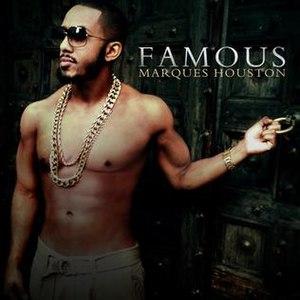 Famous (Marques Houston album) - Image: Marques Houston Famous