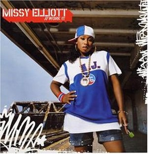 Work It (Missy Elliott song) - Image: Missy elliott work it