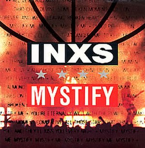 Mystify (song) - Image: Mystify INXS