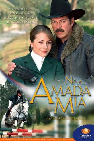 Niña amada mía (telenovela) - Image: Niña amada mía