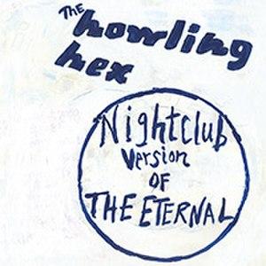 Nightclub Version of the Eternal - Image: Nightclub version of the eternal