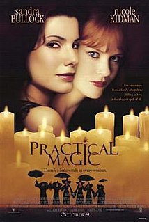 <i>Practical Magic</i> 1998 American romantic comedy film directed by Griffin Dunne
