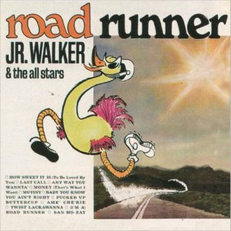 Road Runner (Junior Walker album) - Image: Road Runner