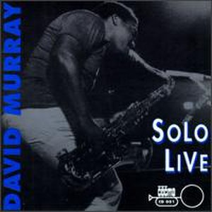 Solo Live (David Murray album) - Image: Solo Live