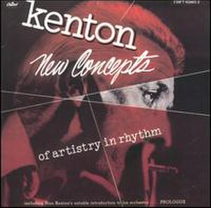 New Concepts of Artistry in Rhythm - Image: Stan Kenton New Concepts of Artistry in Rhythm (album cover)