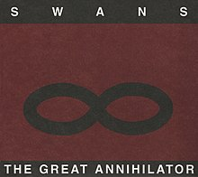 Swans - Great Annihilator.jpg