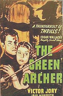 <i>The Green Archer</i> (1940 serial) 1940 film by James W. Horne