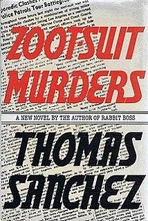 <i>Zoot-Suit Murders</i> book by Thomas Sanchez