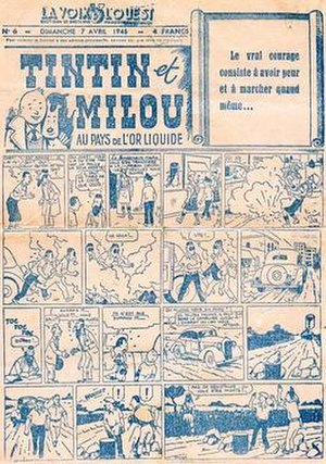 Land of Black Gold - Tintin et Milou au pays de l'or liquide (Tintin and Snowy in the Land of Liquid Gold) published in the paper La Voix de l'ouest in 1945, showing Tintin's kidnap by Zionists and subsequent capture by Arabs.