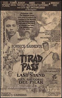 <i>Tirad Pass: The Last Stand of Gen. Gregorio del Pilar</i> 1996 film directed by Carlo J. Caparas