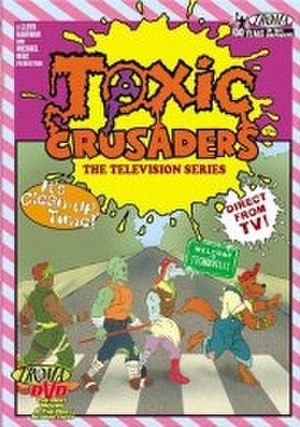 Toxic Crusaders - The Toxic Crusaders: The Television Series, Vol. 1 DVD cover