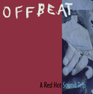 Offbeat: A Red Hot Soundtrip - Image: Various Offbeat A Red Hot Soundtrip