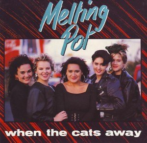 Melting Pot (song) - Image: When the Cat's Away Melting Pot