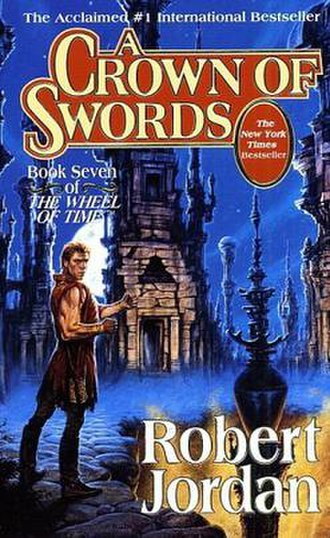 A Crown of Swords - Original cover of A Crown of Swords, showing Rand al'Thor standing in Shadar Logoth