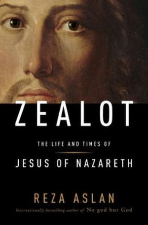 Zealot: The Life and Times of Jesus of Nazareth - Image: Zealot The Life and Times of Jesus of Nazareth