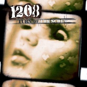 Turn of the Screw (1208 album) - Image: 1208 turnofthescrew