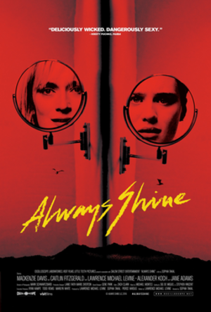 Always Shine - Theatrical release poster