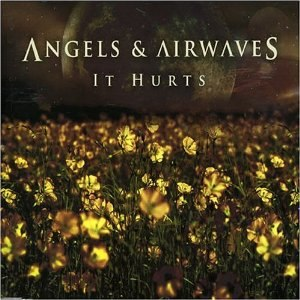 It Hurts - Image: Angels & Airwaves It Hurts cover