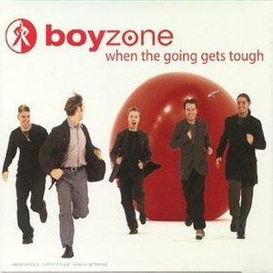 When the Going Gets Tough, the Tough Get Going (song) - Image: Boyzone Going Gets