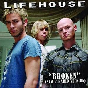 Broken (Lifehouse song) - Image: Broken